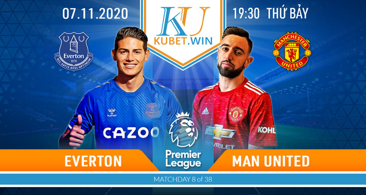soi kèo Everton vs Man United 7/11/2020 19h30