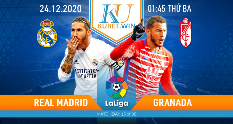 soi kèo Real Madrid vs Granada 24/12/2020 1h45 - la liga